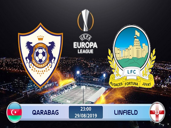 Nhận định kèo Qarabag vs Linfield 23h00, 29/8 (Europa League)
