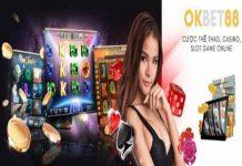 Game bài trực tuyến OkBet88 – Đẳng cấp Quốc tế 2020