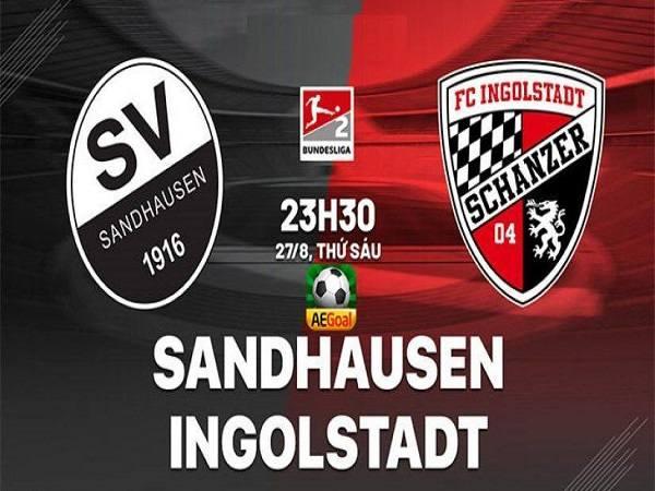Soi kèo Sandhausen vs Ingolstadt, 23h30 ngày 27/8